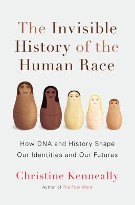 Invisible history of the human race