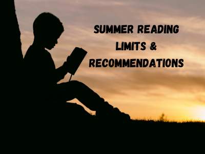 Summer Reading Limits & Recommendations