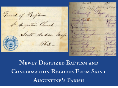 Newly Digitized Baptism and Confirmation Records From Saint Augustine's Parish