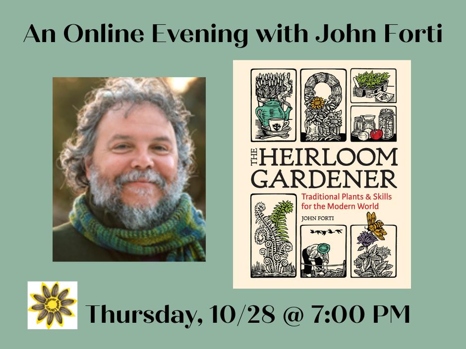 the heirloom gardener john forti