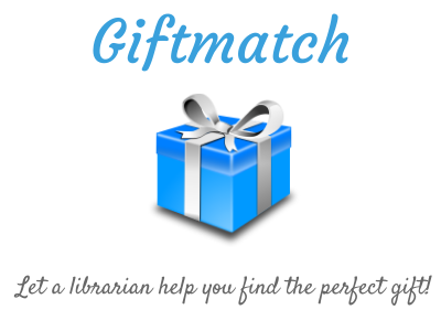Giftmatch: Let a librarian help you find the perfect gift
