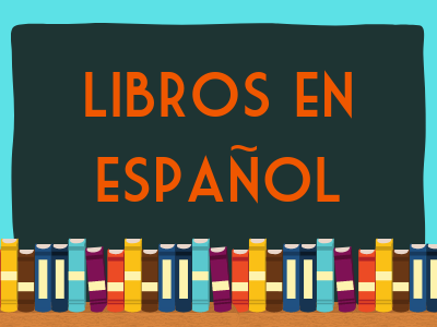 libros en espanol - books in spanish