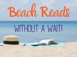 Beach Reads (Without a Wait!)