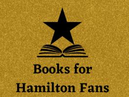 Books for Hamilton Fans