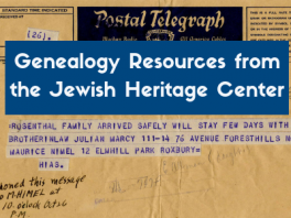 Genealogy Resources from the Jewish Heritage Center