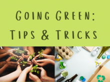 Going Green: Tips & Tricks