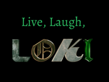 Live, Laugh, Loki