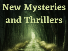new mysteries and thrillers