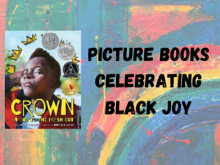 Picture Books celebrating Black Joy