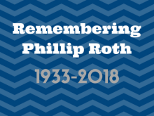 Remembering Phillip Roth
