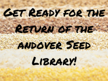 Get Ready for the Return of the Andover Seed Library