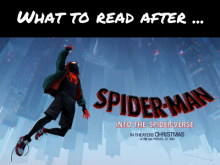 What To Read After Spider-Man: Into the Spider-Verse