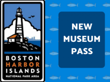 New Museum Pass: Boston Harbor Islands Ferry