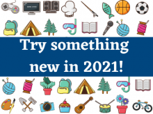 try something new in 2021!