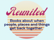 Reunited: Books About Getting Back Together