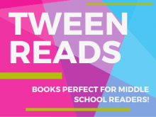 tween reads books perfect for middle school readers