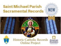 New Saint Michael Parish Historic Sacramental Records