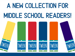new tween collection for middle school readers