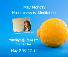 May Monday Mindfulness & Meditation