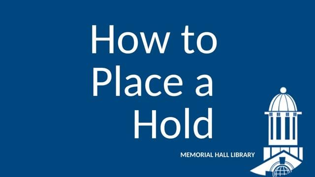 How to Place a Hold