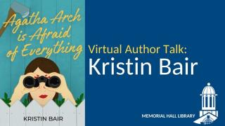 Virtual Author Talk: Kristin Bair, Agatha Arch is Afraid of Everything