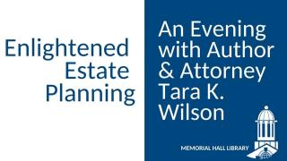 Enlightened Estate Planning with Author & Attorney, Tara K. Wilson