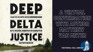 Deep Delta Justice: A Virtual Conversation with Author Matthew Van Meter