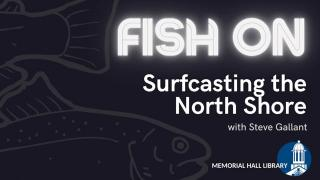Fish On! Andover 2021: Surfcasting the North Shore