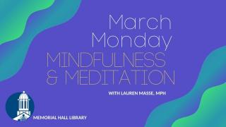 Monday Mindfulness & Meditation