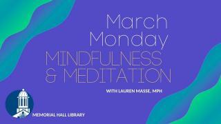 March Monday Mindfulness & Meditation