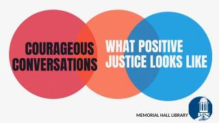 courageous conversations what positive justice looks like