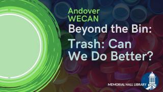 Andover WECAN Beyond the Bin
