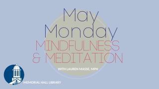 may monday mindfulness meditation
