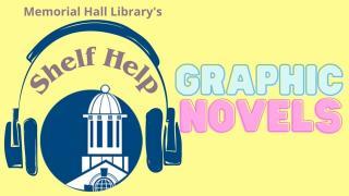 shelf help episode 14 graphic novels