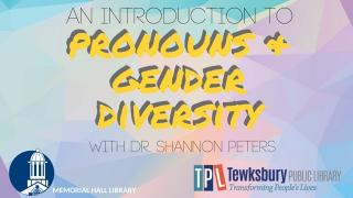 An Introduction to Pronouns & Gender Diversity