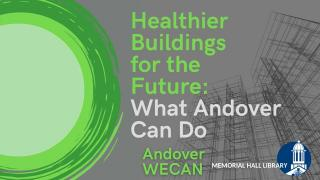 Healthier Buildings for the Future: What Andover Can Do