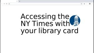 Acessing the New York Times with your library card