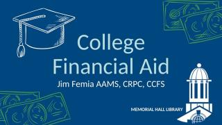 College Financial Aid with Jim Femia