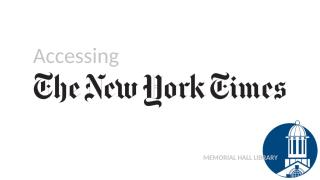 Accessing the New York Times with your library card