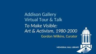 Addison Gallery Virtual Tour